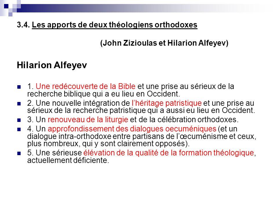 3.4. Les apports de deux théologiens orthodoxes (John Zizioulas et Hilarion Alfeyev) Hilarion Alfeyev 1. Une redécouverte de la Bible et une prise au