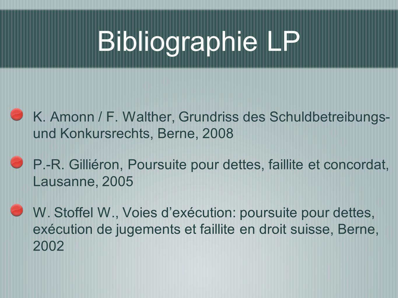 K. Amonn / F. Walther, Grundriss des Schuldbetreibungs- und Konkursrechts, Berne, 2008 P.-R. Gilliéron, Poursuite pour dettes, faillite et concordat,