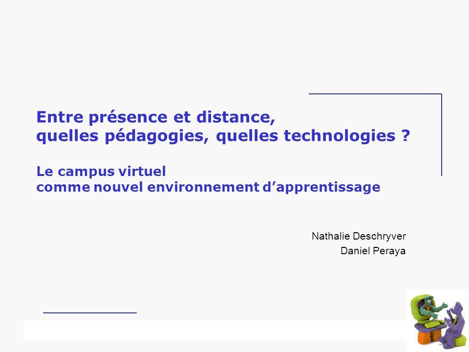 Université dété – Recre@up – mai 2002 Entre présence et distance, quelles pédagogies, quelles technologies .