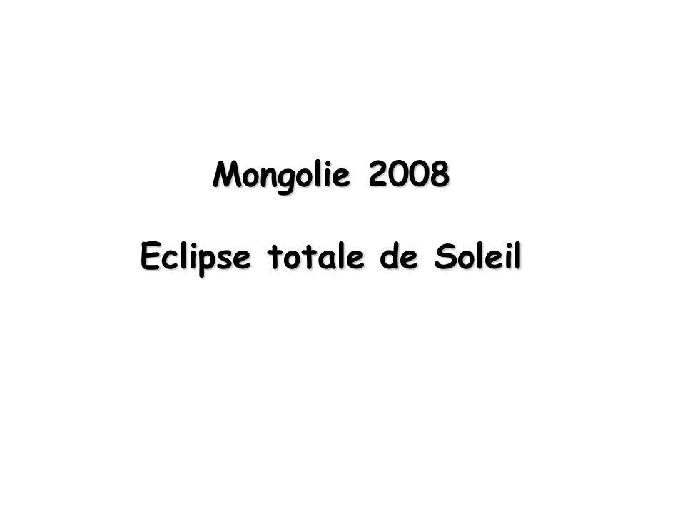 Mongolie 2008 Eclipse totale de Soleil