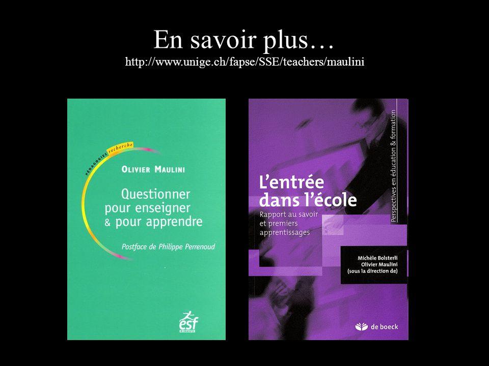 En savoir plus… http://www.unige.ch/fapse/SSE/teachers/maulini