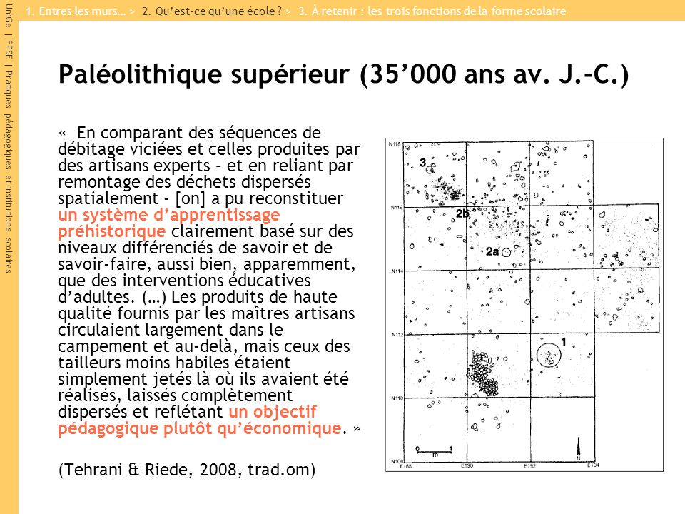 UniGe | FPSE | Pratiques pédagogiques et institutions scolaires Paléolithique supérieur (35000 ans av. J.-C.) « En comparant des séquences de débitage