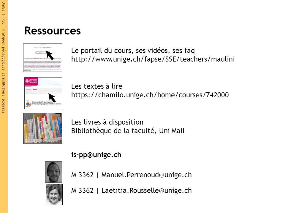 Ressources Le portail du cours, ses vidéos, ses faq http://www.unige.ch/fapse/SSE/teachers/maulini M 3362 | Manuel.Perrenoud@unige.ch M 3362 | Laetiti
