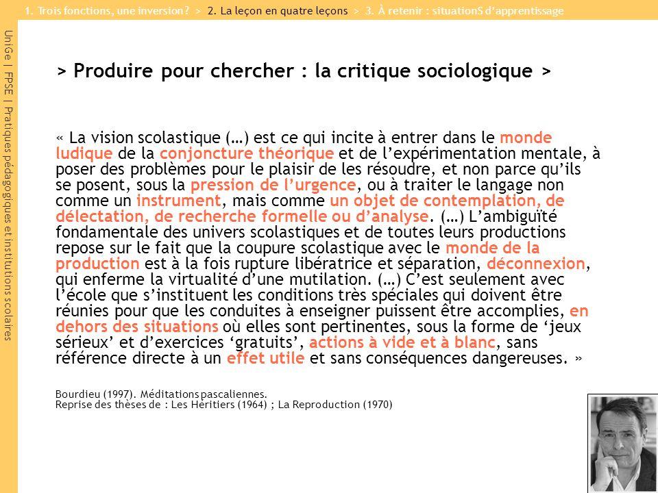 UniGe | FPSE | Pratiques pédagogiques et institutions scolaires > Produire pour chercher : la critique sociologique > « La vision scolastique (…) est