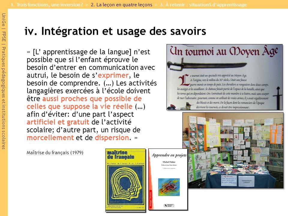 UniGe | FPSE | Pratiques pédagogiques et institutions scolaires iv. Intégration et usage des savoirs « [L apprentissage de la langue] nest possible qu