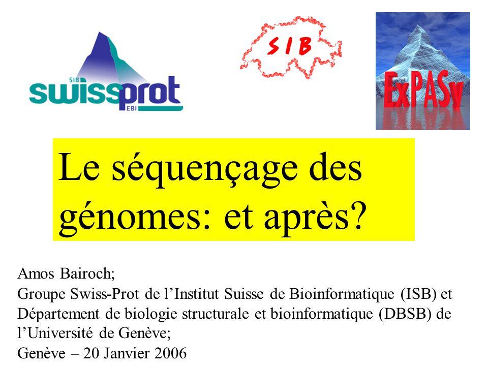 Amos Bairoch; Groupe Swiss-Prot de lInstitut Suisse de Bioinformatique (ISB) et Département de biologie structurale et bioinformatique (DBSB) de lUniv