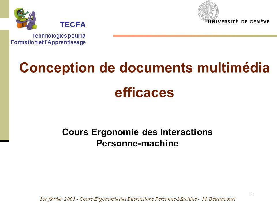 1er février 2005 - Cours Ergonomie des Interactions Personne-Machine - M. Bétrancourt 1 Cours Ergonomie des Interactions Personne-machine Conception d