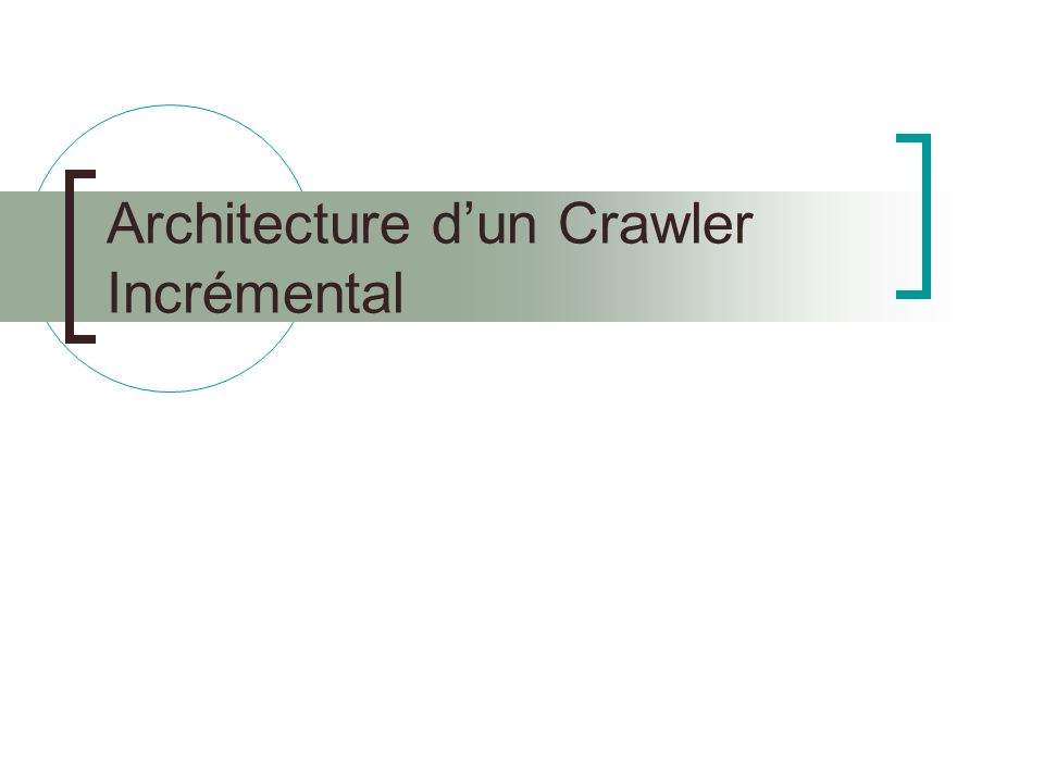 Architecture dun Crawler Incrémental