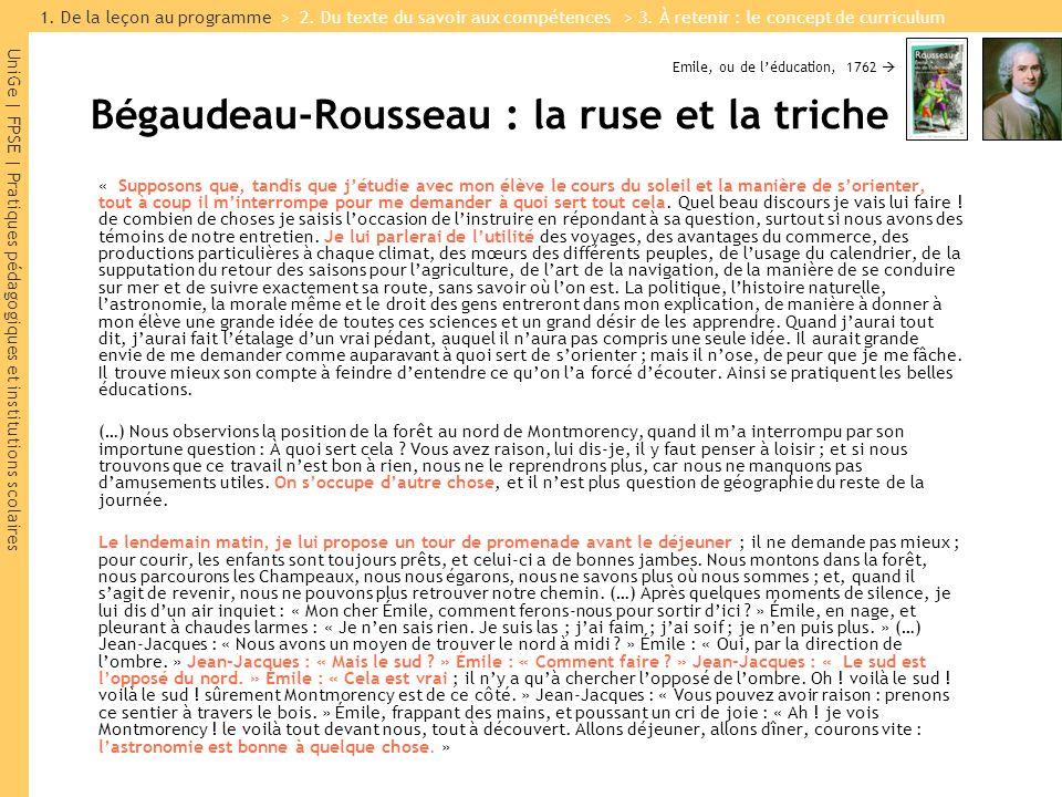 UniGe | FPSE | Pratiques pédagogiques et institutions scolaires Bégaudeau-Rousseau : la ruse et la triche « Supposons que, tandis que jétudie avec mon