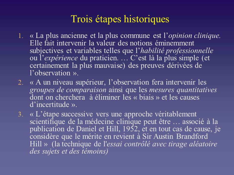 Trois étapes historiques 1. « La plus ancienne et la plus commune est lopinion clinique. Elle fait intervenir la valeur des notions éminemment subject
