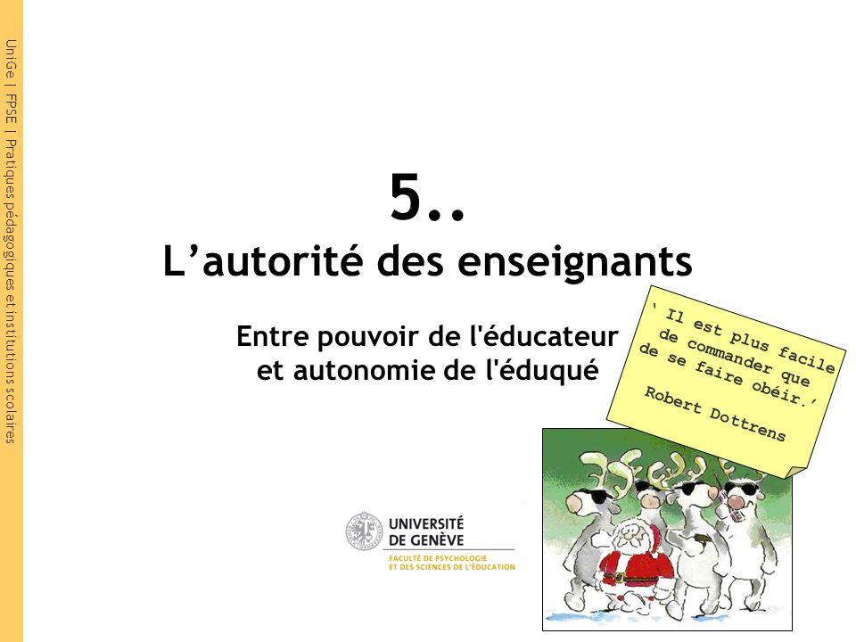 UniGe | FPSE | Pratiques pédagogiques et institutions scolaires Terreur et séduction : deux pouvoirs abusifs .