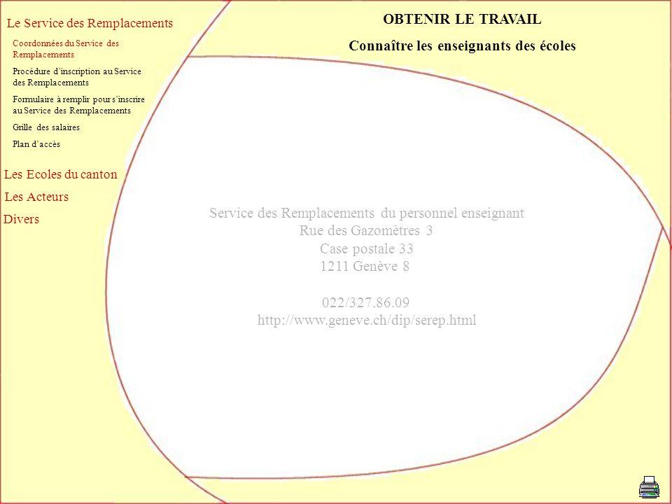 Le Service des Remplacements Coordonnées du Service des Remplacements Procédure dinscription au Service des Remplacements Formulaire à remplir pour si