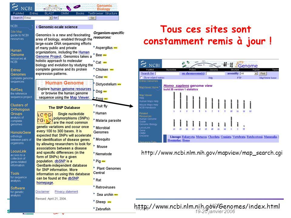 MCB 19-20 janvier 2006 Exploragénome http://www.ncbi.nlm.nih.gov/Genomes/index.html Tous ces sites sont constamment remis à jour .