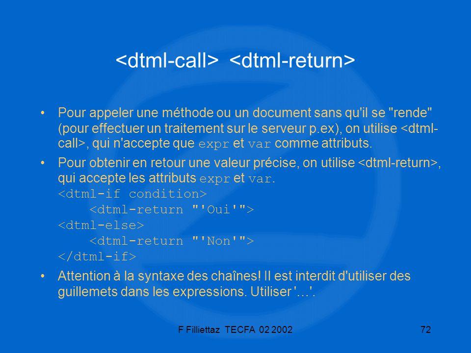 F Filliettaz TECFA 02 200272 Pour appeler une méthode ou un document sans qu'il se