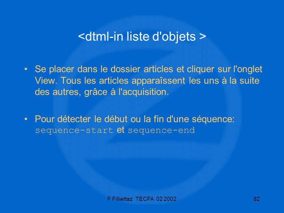 F Filliettaz TECFA 02 200282 Se placer dans le dossier articles et cliquer sur l'onglet View. Tous les articles apparaîssent les uns à la suite des au
