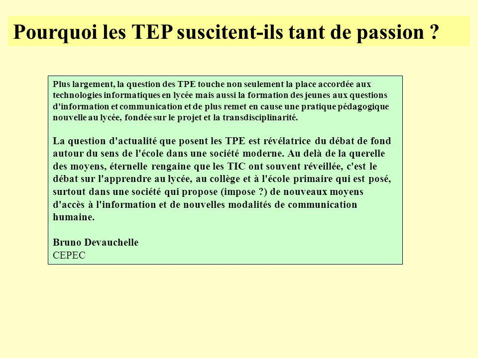 Pourquoi les TEP suscitent-ils tant de passion .