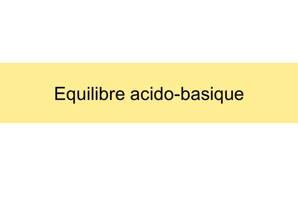 Equilibre acido-basique