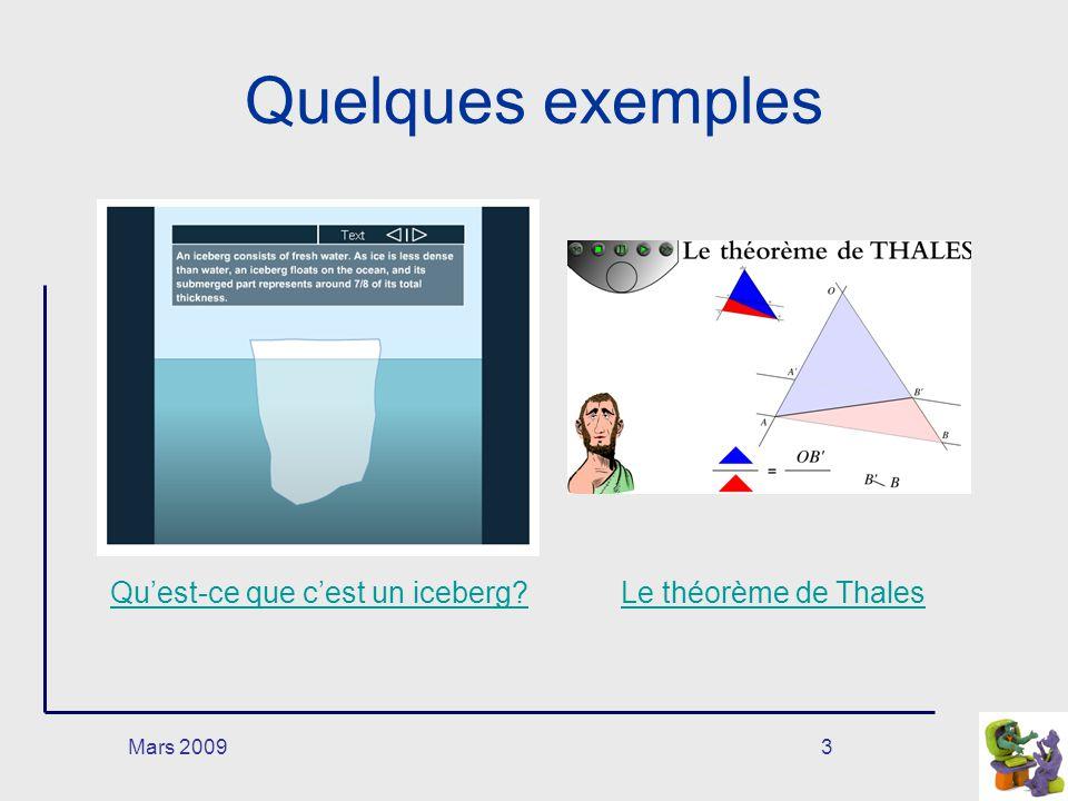 Mars 20093 Quelques exemples Quest-ce que cest un iceberg?Le théorème de Thales
