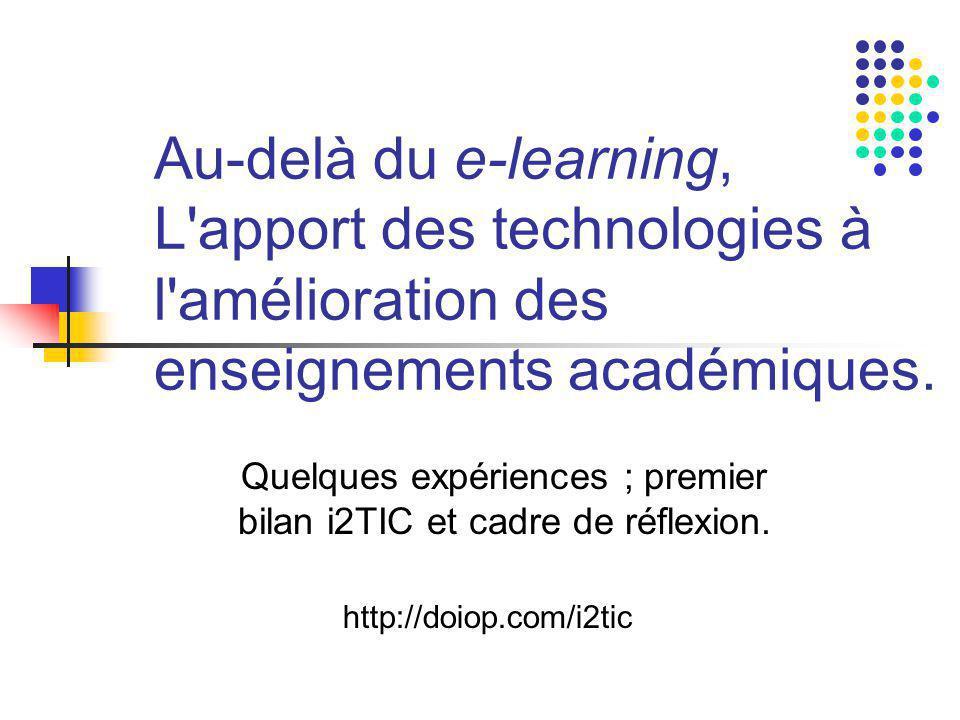 Au-delà du e-learning, L apport des technologies à l amélioration des enseignements académiques.