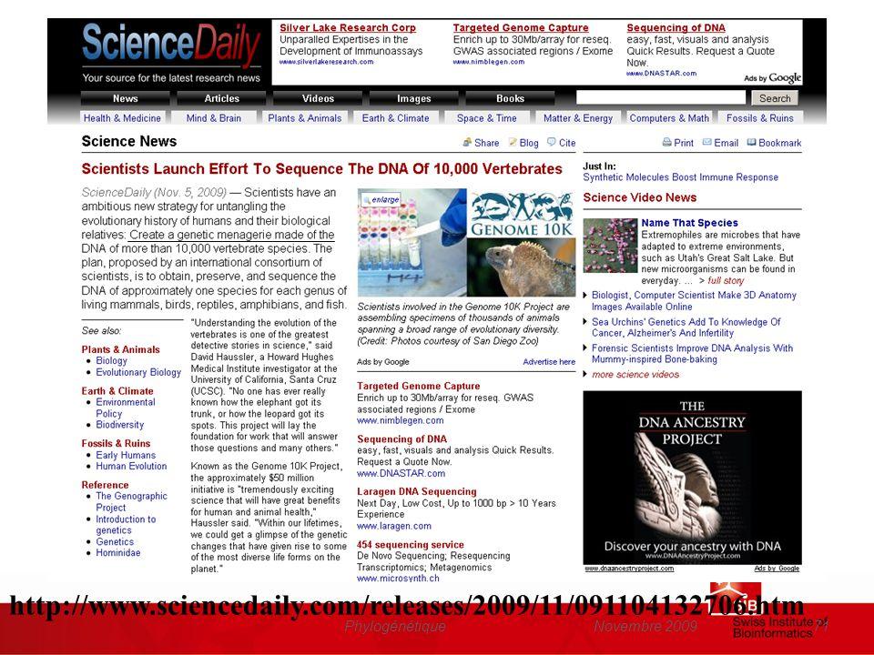 Novembre 2009Phylogénétique71 http://www.sciencedaily.com/releases/2009/11/091104132706.htm