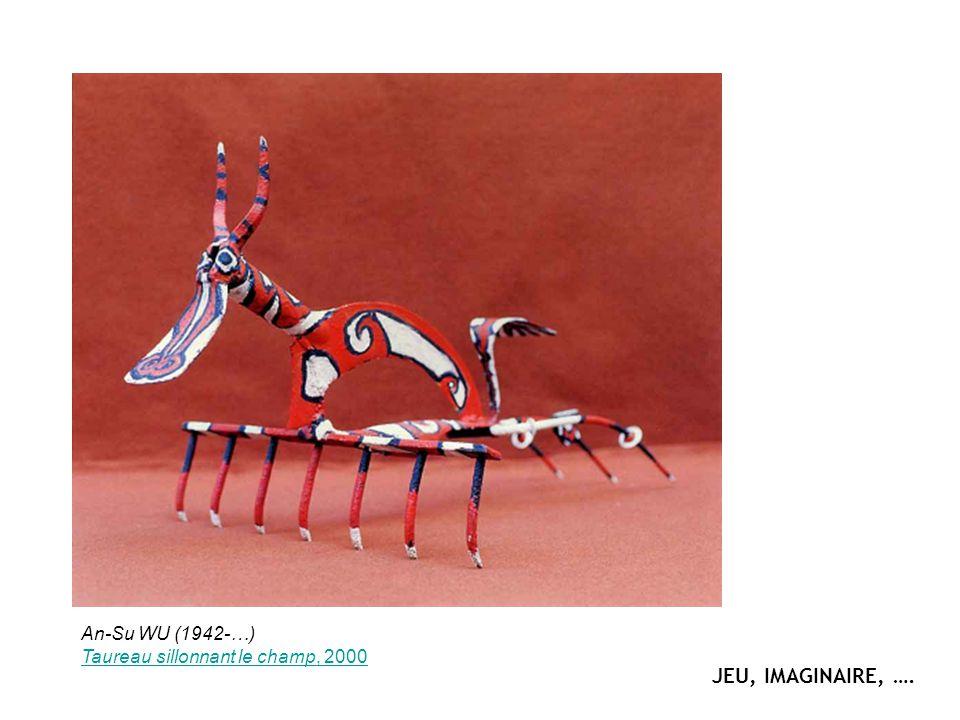 An-Su WU (1942-…) Taureau sillonnant le champ, 2000 JEU, IMAGINAIRE, ….