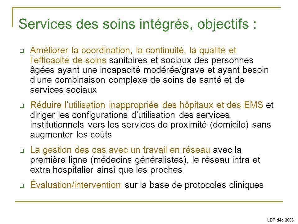 Améliorer la coordination, la continuité, la qualité et lefficacité de soins sanitaires et sociaux des personnes âgées ayant une incapacité modérée/gr