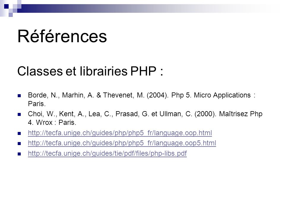 Références Classes et librairies PHP : Borde, N., Marhin, A.