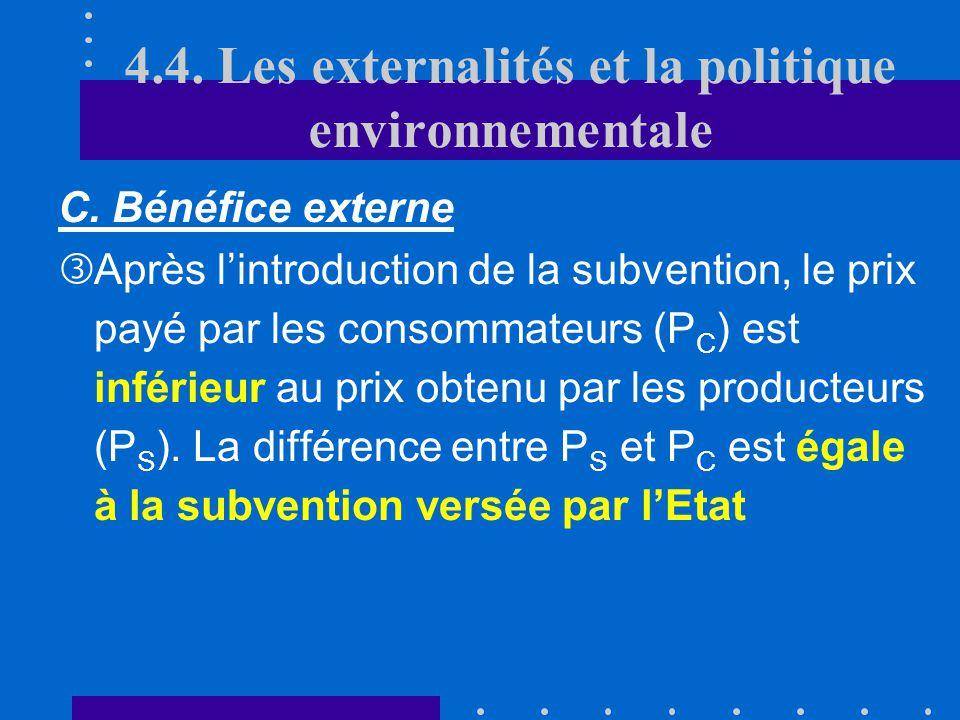C. Bénéfice externe Echec du marché qui conduit à une production insuffisante (en Q e, lutilité marginale sociale est supérieure au prix du marché P e