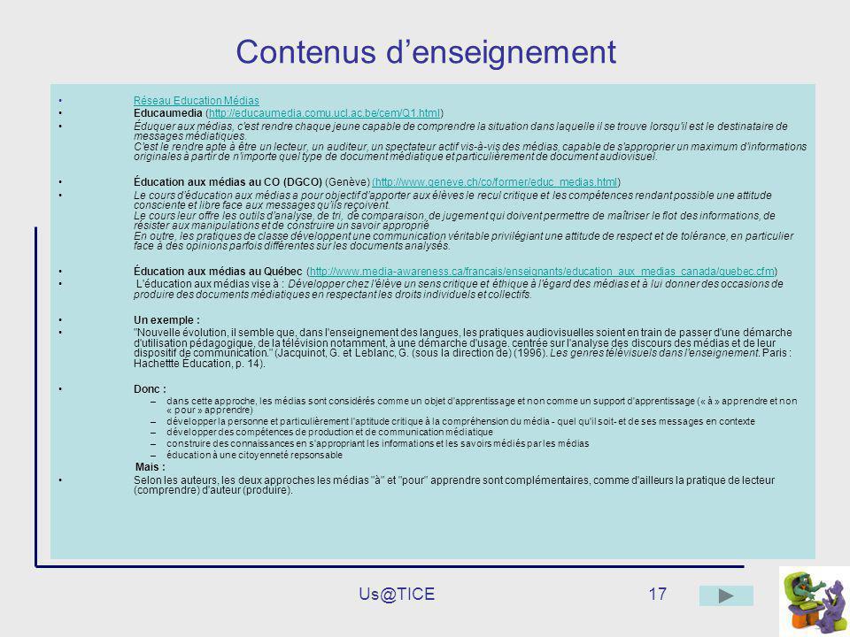 Us@TICE17 Contenus denseignement Réseau Education Médias Educaumedia (http://educaumedia.comu.ucl.ac.be/cem/Q1.html)http://educaumedia.comu.ucl.ac.be/