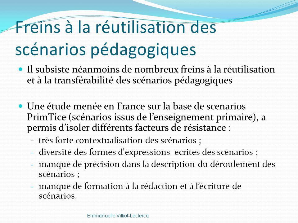 Freins à la réutilisation des scénarios pédagogiques Il subsiste néanmoins de nombreux freins à la réutilisation et à la transférabilité des scénarios