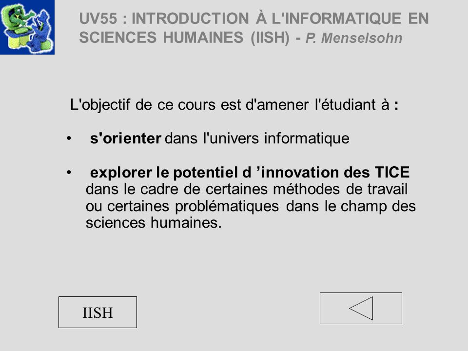 LES DISPOSITIFS DENSEIGNEMENT Campus Virtuel Exposez Faire faire F2F Laboratoire d Ergonomie Exercices de Usability Testing Practicum Authorware STAF 12