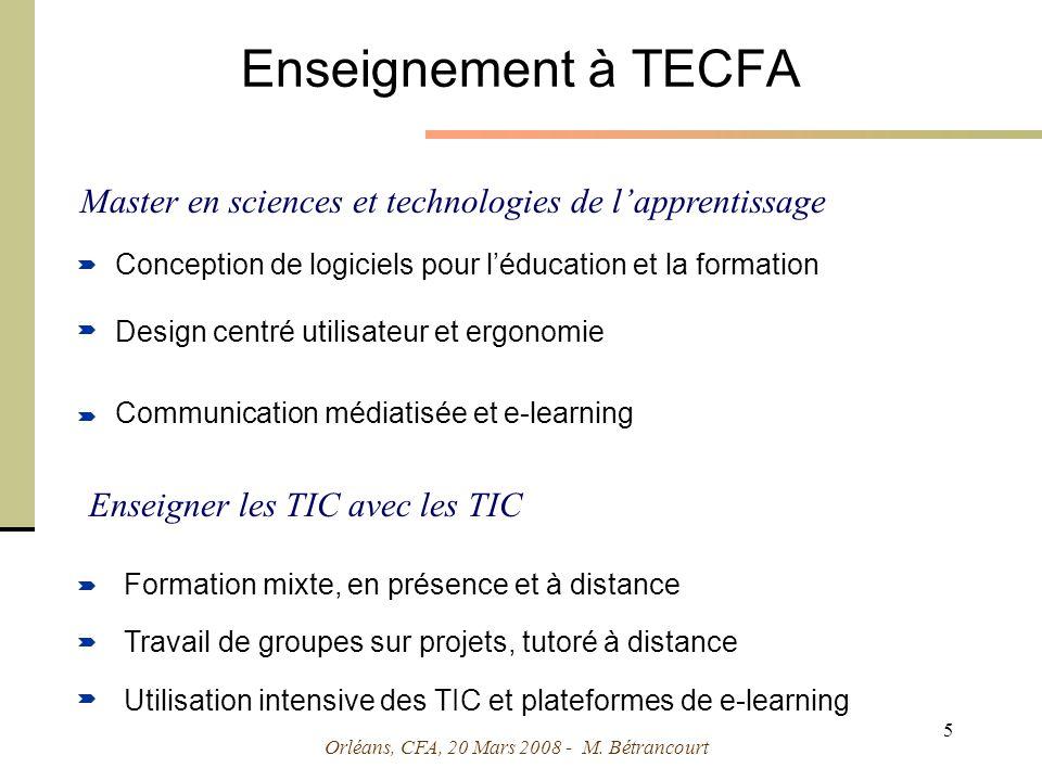 Orléans, CFA, 20 Mars 2008 - M. Bétrancourt 6 Quelques usages des TIC pour soutenir lapprentissage