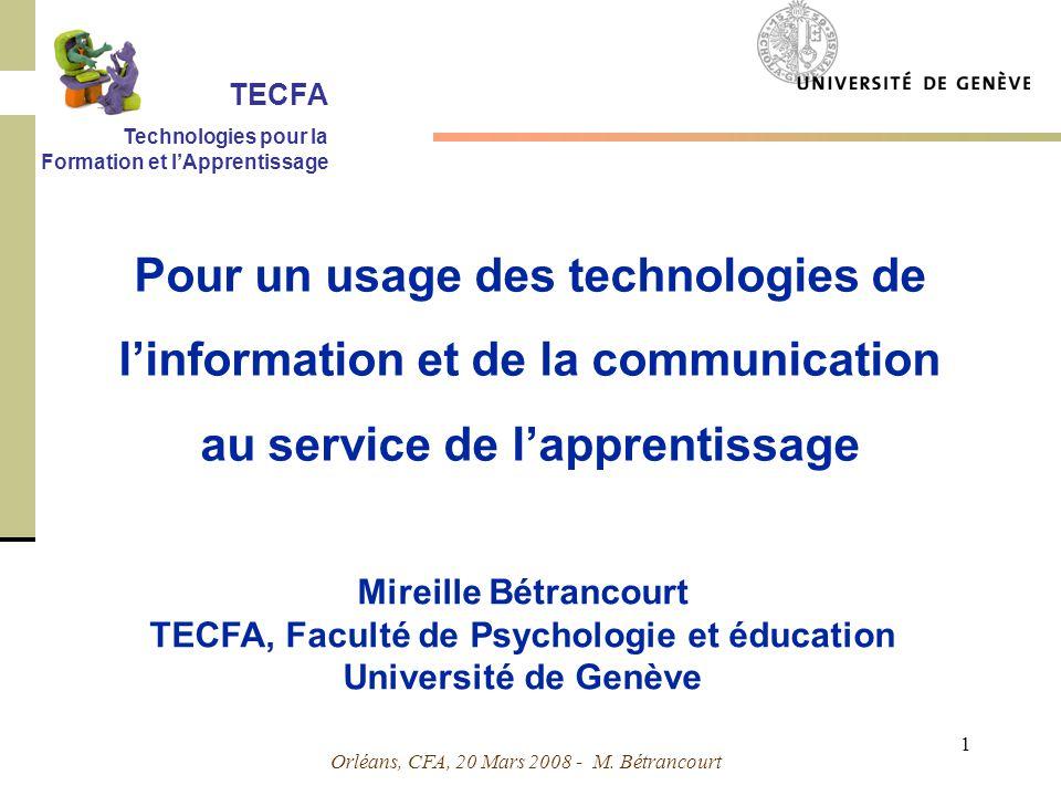 Orléans, CFA, 20 Mars 2008 - M.Bétrancourt 2 Plan Et vous, que pensez-vous des TICs .