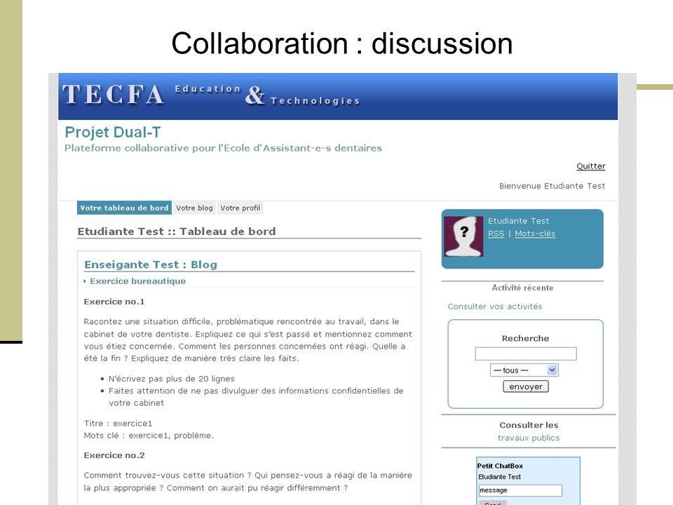 Orléans, CFA, 20 Mars 2008 - M. Bétrancourt 19 Collaboration : discussion