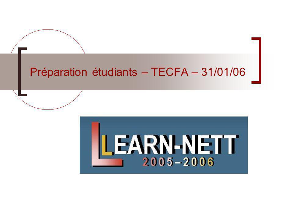 Préparation étudiants – TECFA – 31/01/06