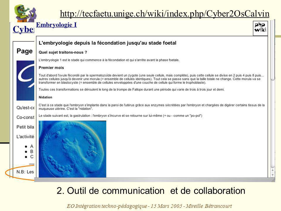 EO Intégration techno-pédagogique - 15 Mars 2005 - Mireille Bétrancourt 2.