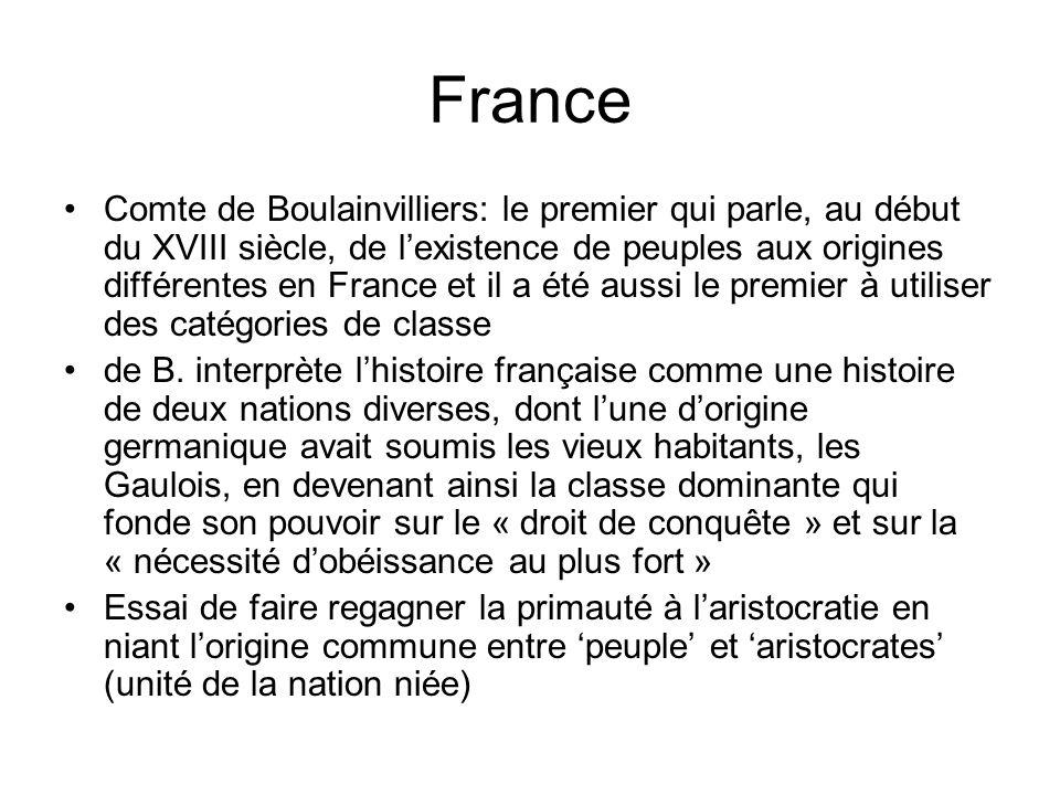 France Comte de Boulainvilliers: le premier qui parle, au début du XVIII siècle, de lexistence de peuples aux origines différentes en France et il a été aussi le premier à utiliser des catégories de classe de B.
