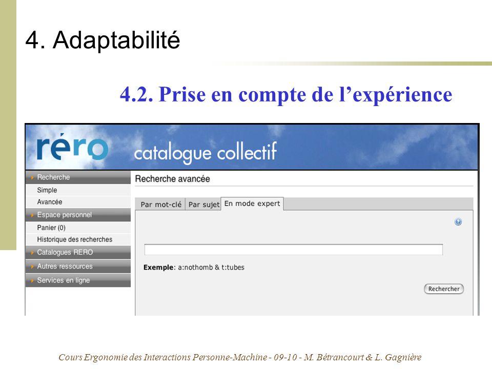 Cours Ergonomie des Interactions Personne-Machine - 09-10 - M. Bétrancourt & L. Gagnière 4. Adaptabilité 4.2. Prise en compte de lexpérience