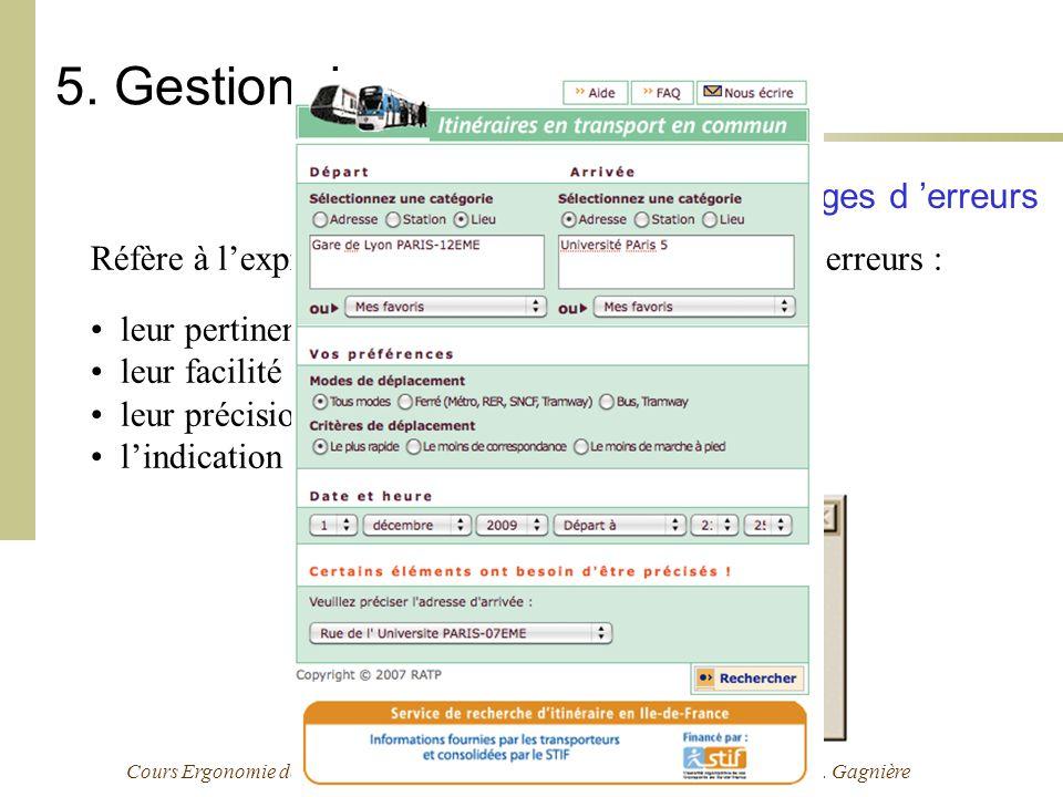 Cours Ergonomie des Interactions Personne-Machine - 09-10 - M. Bétrancourt & L. Gagnière 5. Gestion des erreurs 5.2 Qualité des messages d erreurs Réf