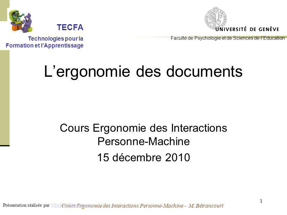 Cours Ergonomie des Interactions Personne-Machine - M. Bétrancourt 1 Lergonomie des documents Cours Ergonomie des Interactions Personne-Machine 15 déc