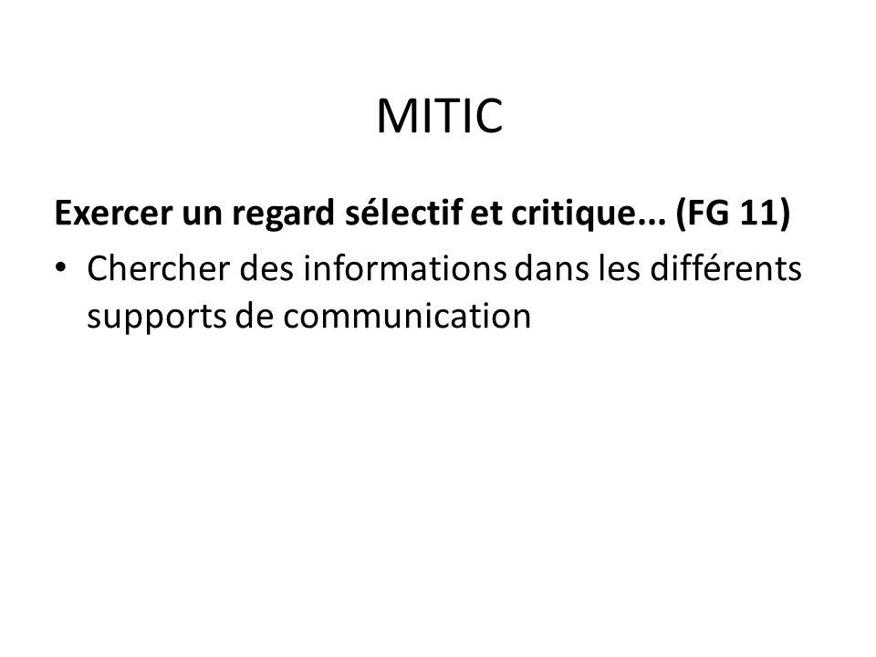 MITIC Exercer un regard sélectif et critique...