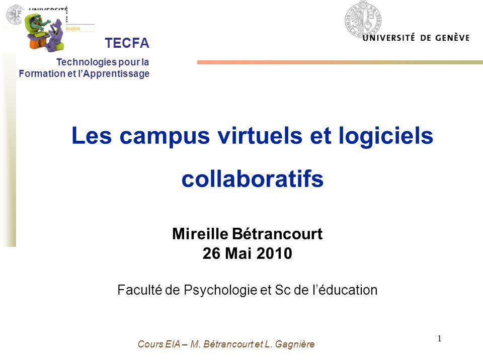 Grenoble 13 Novembre 2009 - M. Bétrancourt 1 Cours EIA – M. Bétrancourt et L. Gagnière Mireille Bétrancourt 26 Mai 2010 Faculté de Psychologie et Sc d