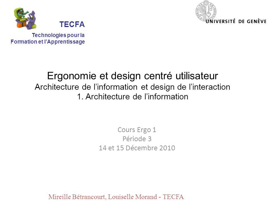 Ergonomie et design centré utilisateur Architecture de linformation et design de linteraction 1.