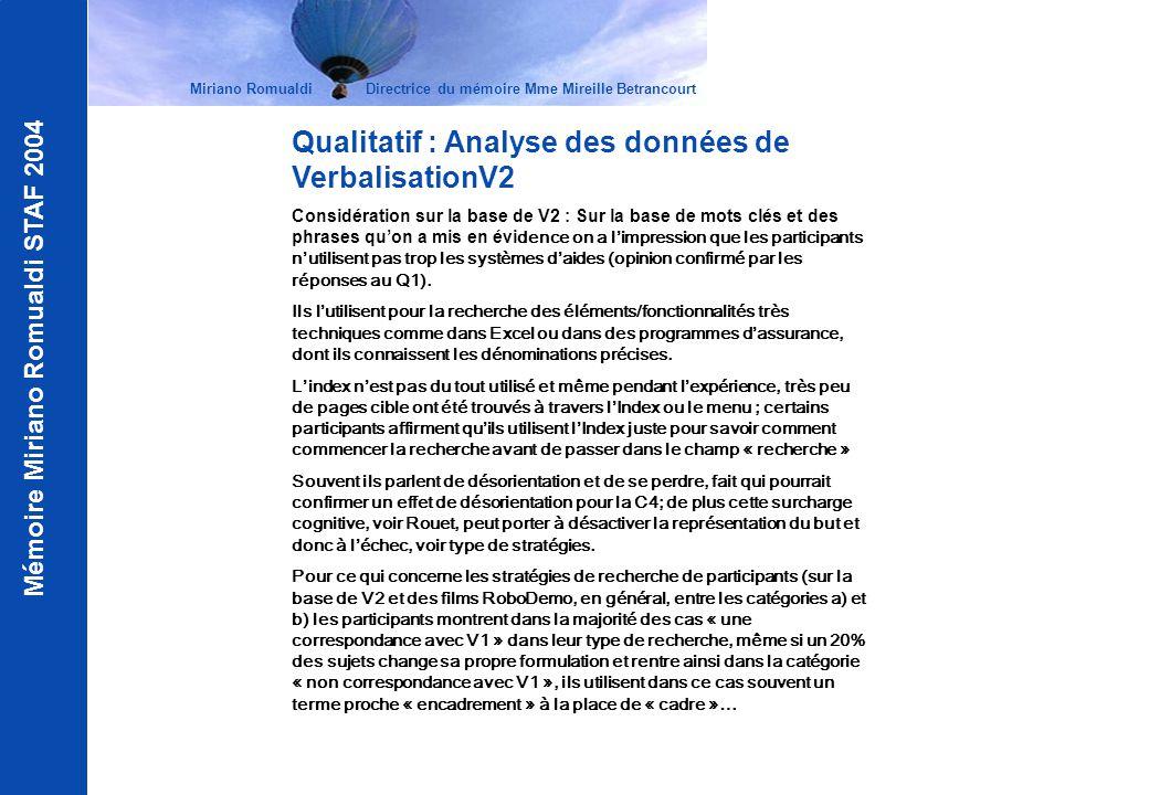 Mémoire Miriano Romualdi STAF 2004 Miriano Romualdi Directrice du mémoire Mme Mireille Betrancourt Qualitatif : Analyse des données de VerbalisationV2