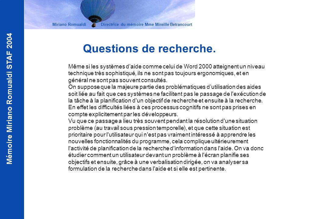 Mémoire Miriano Romualdi STAF 2004 Questions de recherche. Même si les systèmes daide comme celui de Word 2000 atteignent un niveau technique très sop