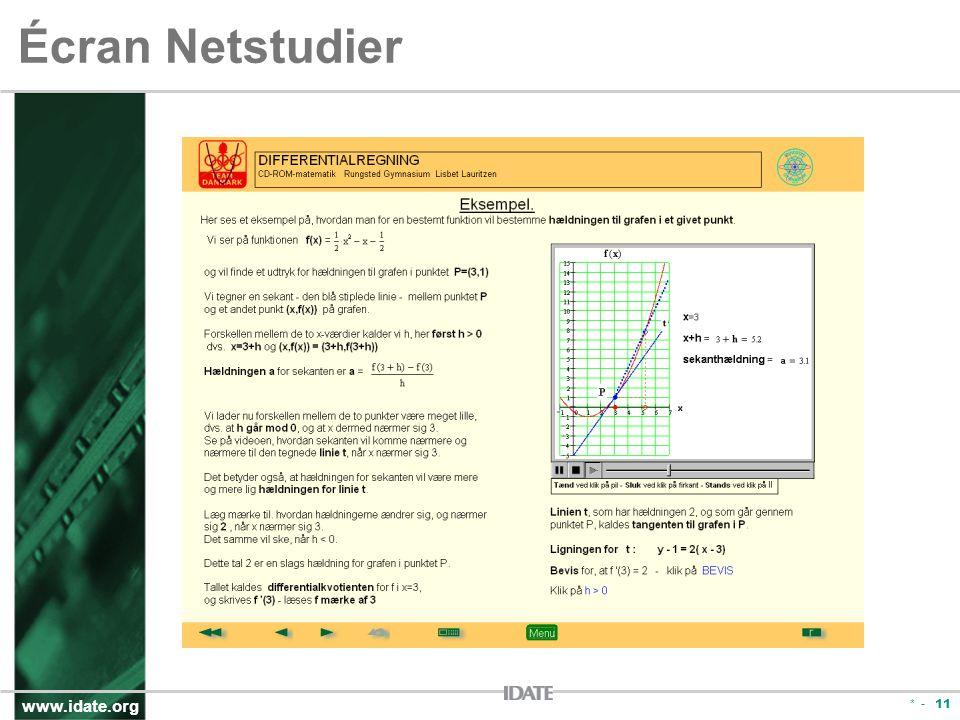 www.idate.org * - 11 Écran Netstudier