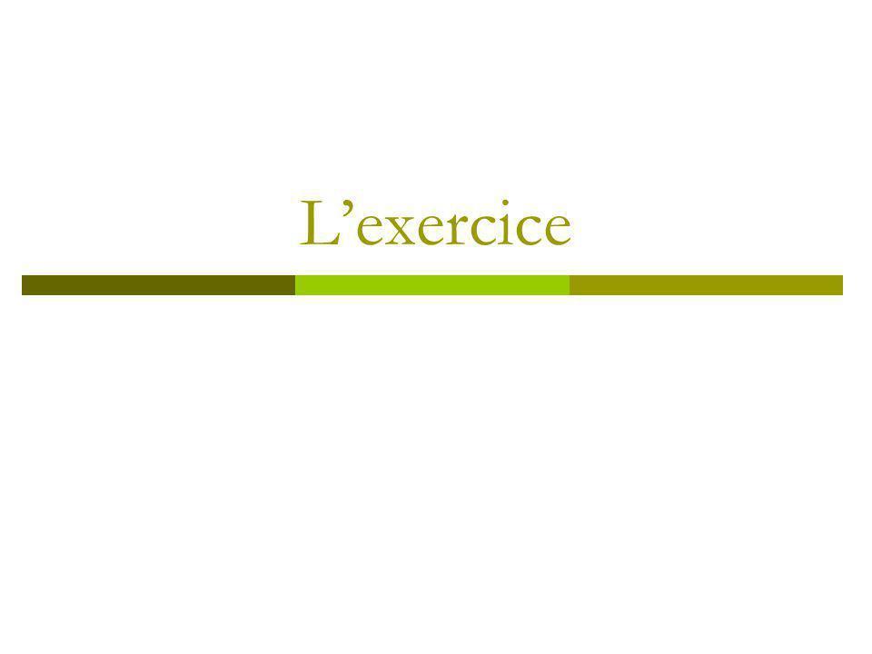Lexercice
