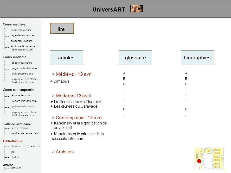 articlesglossaire + Cimabue > Médiéval : 18 avril > Moderne :13 avril + La Renaissance à Florence + Les œuvres du Caravage > Contemporain : 13 avril +