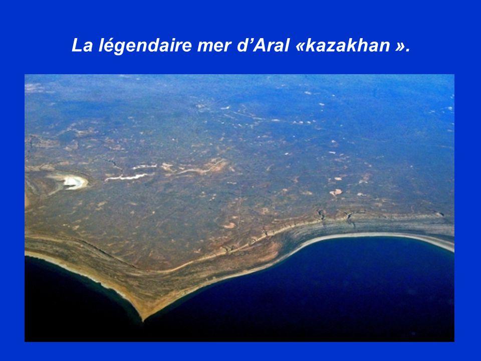 La légendaire mer dAral «kazakhan ».