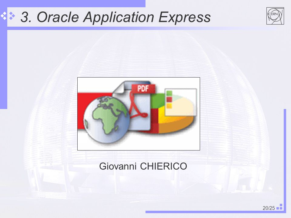 20/25 3. Oracle Application Express Giovanni CHIERICO